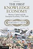 img - for The First Knowledge Economy: Human Capital and the European Economy, 1750-1850 book / textbook / text book