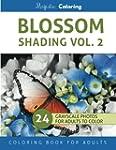 Blossom Shading Vol. 2: Stress Reliev...