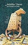 Achilles' Ferse oder Der Kampf um Troja (3725411840) by Bernard Evslin