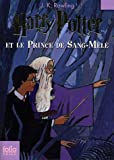 Harry Potter, tome 6 : Harry Potter et le Prince de sang ml