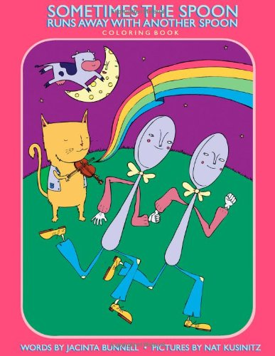 Sometimes the Spoon Runs Away with Another Spoon Coloring Book (Reach & Teach)