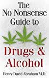 The No Nonsense Guide to Drugs & Alcohol
