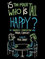 Is the Man Who Is Tall Happy?: An Animated Conversation with Noam Chomsky (Watch While It's in Theaters) [HD]