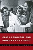 img - for Class, Language, and American Film Comedy book / textbook / text book