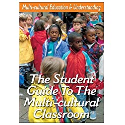 Teen Guidance -The Student Guide To The Ethnic Diversity in the Multi-cultural Classroom