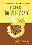 Return to The Why Cafe