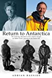 Return to Antarctica: The Amazing Adventure of Sir Charles Wright on Robert Scott