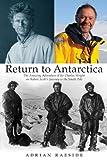 Return to Antarctica: The Amazing Adventure of Sir Charles Wright on Robert Scott