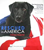 Rescued in America (The Photo Book Projects, Volume 2)
