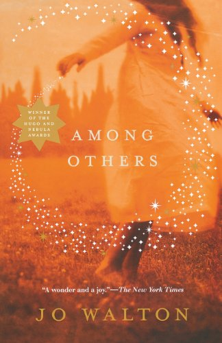 Among Others (Hugo Award Winner - Best Novel)