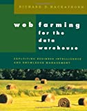 img - for Web Farming for the Data Warehouse (The Morgan Kaufmann Series in Data Management Systems) book / textbook / text book