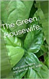 The Green Housewife: Easy recipes for the Family