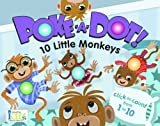 img - for Poke-A-Dot: 10 Little Monkeys (30 Poke-able poppin; dots) book / textbook / text book