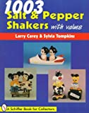 img - for 1003 Salt & Pepper Shakers with Values (Schiffer Book for Collectors (Paperback)) book / textbook / text book