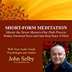 Seven Masters, One Path Course | John Selby