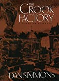 The Crook Factory (0380973685) by Dan Simmons