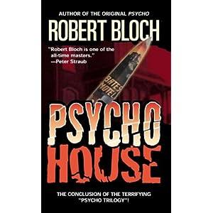 Psycho House - Robert Bloch