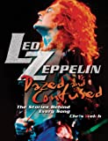 Led Zeppelin: Dazed and Confused: The Stories Behind Every Song (1560258187) by Welch, Chris