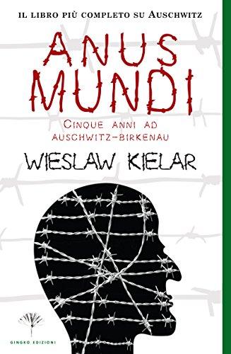 Anus Mundi Cinque anni ad Auschwitz Birkenau PDF