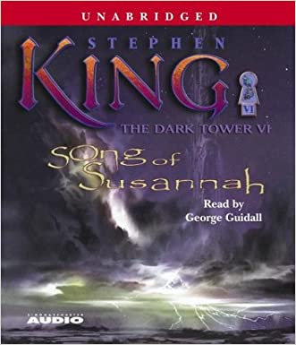The Dark Tower VI: Song of Susannah written by Stephen King