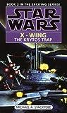 Krytos Trap (Star Wars X-Wing Book 3)