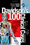 img - for Davidson's 100 Clinical Cases, 2e by Mark Strachan MD FRCP Ed (2012-03-18) book / textbook / text book
