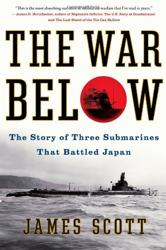 The War Below: The Story Of Three Submarines That Battled Japan front-986382