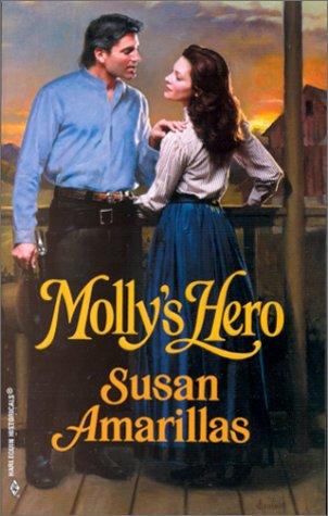 Molly'S Hero (Harlequin Historical), AMARILLAS