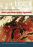 Evolution of the Great Lakes Water Quality Agreement (Dave Dempsey Environmental)