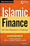 Islamic Finance: The New Regulatory Challenge (Wiley Finance) (1118247043) by Karim, Rifaat Ahmed Abdel