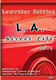 La Street Life 4: Lowrider Edition