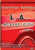 La Street Life 4: Lowrider Edition