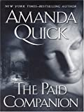 The Paid Companion (1594130760) by Amanda Quick