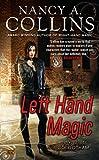 Left Hand Magic: A Novel of Golgotham