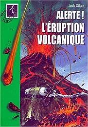 L' éruption volcanique