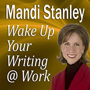 Wake Up Your Writing @ Work Speech