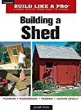 Building a Shed (Taunton's Build Like a Pro) - 1561589667