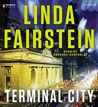 Terminal City (       UNABRIDGED) by Linda Fairstein Narrated by Barbara Rosenblat