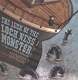 img - for Luck of the Loch Ness Monster: A Tale of Picky Eating by Flaherty, Alice Weaver (2007) Hardcover book / textbook / text book
