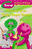 Barney and Baby Bop's Band (Storytime with Barney) (0721420524) by Rosenthal, Mark