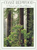 Coast Redwood: A Natural and Cultural History
