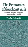 img - for The Economies Of Southeast Asia: Indonesia, Malaysia, Philippines, Singapore And Thailand book / textbook / text book