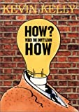 How? When You Don't Know How (1897685815) by Kelly, Kevin