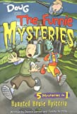 img - for Doug - Funnie Mysteries: Haunted House Hysteria - Book #5 (Disney's Doug the Funnie Mysteries) book / textbook / text book