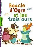 Boucle d'Ogre et les trois ours