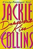 Dangerous Kiss (Lucky Santangelo Novels)