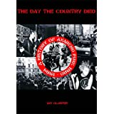 "The Day the Country Died: A History of Anarcho Punk 1980 to 1984von ""Ian Glasper"""