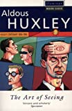 The Art of Seeing (Flamingo Modern Classics) (000654746X) by Huxley, Aldous
