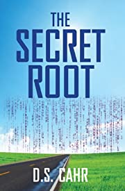 The Secret Root (The Mesh Chronicles)