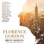Florence Gordon | Brian Morton